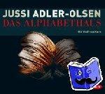 Adler-Olsen, Jussi - Das Alphabethaus