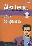 - Alex Leroc - Jeux dangereux + CD
