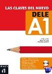 Conejo, Emilia - Las claves del nuevo DELE A1 Libro del alumno + CD