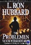 Hubbard, L. R. - De Problemen van de Werkende Mens
