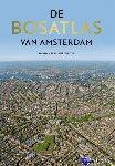 - De Bosatlas van Amsterdam