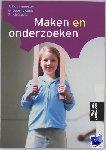 Bouwmeester, T., Doornekamp, G., Kleingeld, R. - Maken en onderzoeken