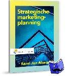 Alsem, Karel Jan - Strategische marketingplanning