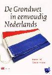 Heij, Karen, Visser, Wessel - De Grondwet in eenvoudig Nederlands