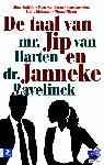 - De taal van mr. Jip van Harten en dr. Janneke Bavelick - POD editie