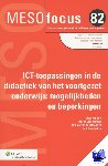 Someren, Marjolein van - Meso focus ICT-toepassingen in de didactiek van het voortgezet onderwijs - POD editie
