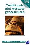 Aakster, Corwin, Kortekaas, Fleur - Traditionele niet-westerse geneeswijzen - POD editie