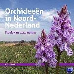 Dekker, Hans - Orchideeën in Noord-Nederland