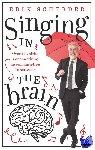 Scherder, Erik - Singing in the brain