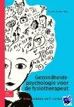 - Gezondheidspsychologie voor de fysiotherapeut deel 1 - POD editie