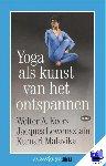 Keers, W.A, Lewensztain, J., Malavika, K. - Vantoen.nu Yoga als kunst van het onstpannen - POD editie