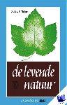 Thijsse, J.P. Dr. - Vantoen.nu Levende natuur - POD editie