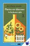 Muller-Idzerda, A.C. - Vantoen.nu Planten en bloemen in huis en tuin - POD editie