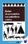 Hays, H.R. - Vantoen.nu Zeden en gewoonten van primitieve volken 1 - POD editie