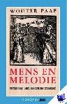 Paap, W. - Vantoen.nu Mens en Melodie - POD editie