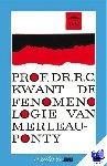 Kwant, R.C. Prof. Dr. - Vantoen.nu Fenomenologie van Merlaeu-Ponty - POD editie