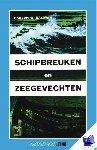 Baldwin, H.W. - Vantoen.nu Schipbreuken en zeegevechten - POD editie