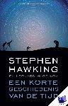 Hawking, Stephen, Mlodinov, Leonard - Een korte geschiedenis van de tijd
