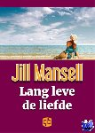 Mansell, Jill - Lang leve de liefde - grote letter uitgave
