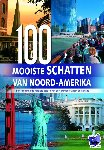 Wehmeyer, W. - 100 Mooiste schatten van Noord-Amerika