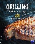 Lane, Rachel - Grilling Indoors & Outdoors