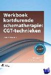 Broersen, Jenny, Vreeswijk, Michiel van - Werkboek kortdurende schematherapie: CGT-technieken