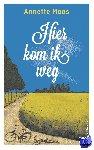 Maas, Annette - Hier kom ik weg (POD) - POD editie