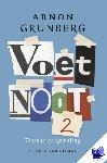 Grunberg, Arnon - Voetnoot - Tweede verzameling