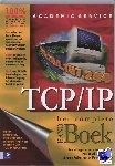 Scrimger, R. - Het complete HANDBoek TCP/IP - POD editie