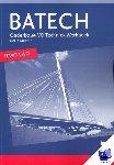 Boer, A.J., Crommentuijn, J.L.M., Dorst, Q.J., Wisgerhof, E., Zwarteveen, A.J. - Batech deel 1 havo-vwo Werkboek katern 1