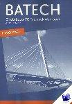 Boer, A.J., Crommentuijn, J.L.M., Dorst, Q.J., Wisgerhof, E., Zwarteveen, A.J. - Batech deel 1 havo-vwo Werkboek katern 2