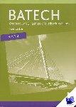Boer, A.J., Crommentuijn, J.L.M., Dorst, Q.J., Wisgerhof, E., Zwarteveen, A.J. - Batech deel 2 vmbo-b Tekstboek/Werkboek 6