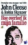 Cleese, J., Skynner, R. - Hoe overleef ik mijn familie