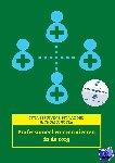 Struiving, Titia, Nes, Pit van, Rijpstra, Thom - Professioneel communiceren in de zorg, Expert College editie