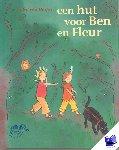 Duijne, Isabel van - een hut voor Ben en Fleur