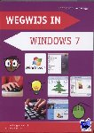 Osnabrugge, Hannie van - Wegwijs in Windows 7