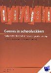 Leeuw, Bart van der, Meestringa, Theun - Genres in schoolvakken