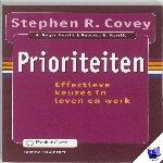 Covey, Stephen R., Merill, A. Roger, Merill, Rebecca R. - Prioriteiten