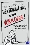 Sluis, Yuri van der - Vertrouw me, ik ben verkoper