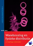 Engelbregt, J., Kruijer, N. - Logistiek verbeteren Warehousing en fysieke distributie