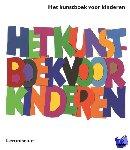 Phaidon Press Limited - Het kunstboek voor kinderen Wit