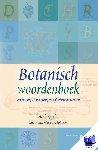 Eggelte, Henk - Botanisch woordenboek - wilde bloemen en planten herkennen & determineren, plantengids - POD editie