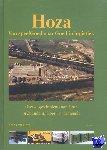 Horn, Frans ten - Hoza Over de geschiedenis van Hoza in Zaandam, Hoorn en Scheemda