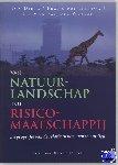 Dietz, T., Hertog, F. den, Wusten, H. van der - Van natuurlandschap tot risicomaatschappij - POD editie