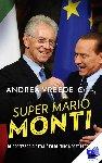 Vreede, Andrea - Super Mario Monti