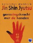 Waldeck, F. - Jin Shin Jyutsu