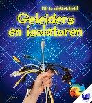 Oxlade, Chris - Geleiders en Isolatoren