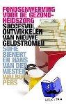 Bienert, Sofie, Verloop, Fusien, Westen, Hans van der - Fondsenwerving in de gezondheidszorg - POD editie