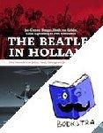 Brugge, Jan-Cees ter, Gelder, Henk van, Ligtenberg, Lucas, Schreuders, Piet - The Beatles in Holland