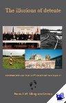 Alting von Geusau, F.A.M. - The Illusions of Détente - POD editie